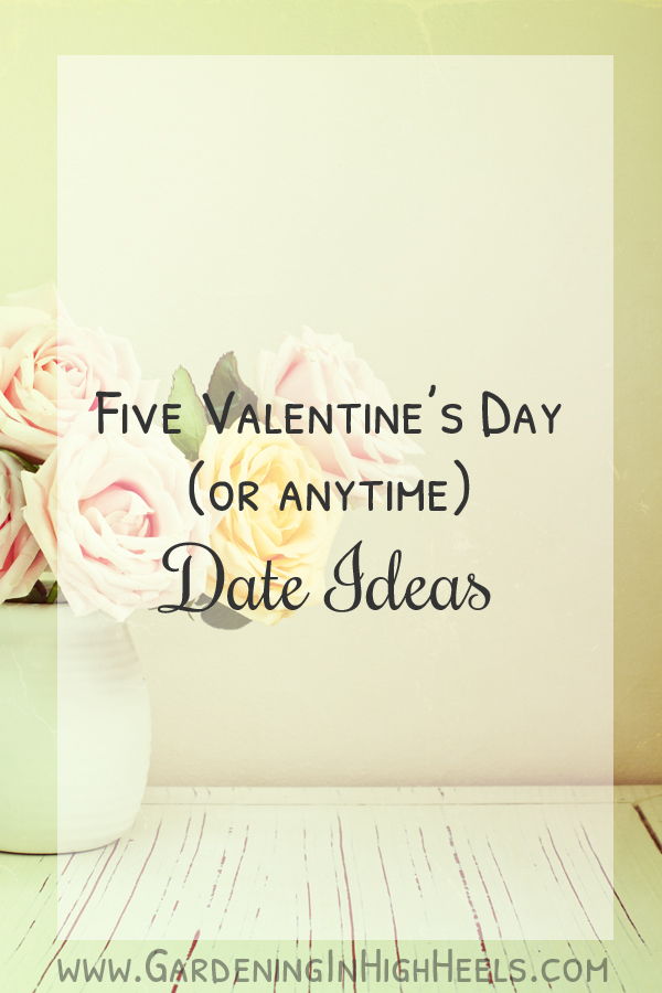 Five date ideas for Valentine's Day (or anytime!)