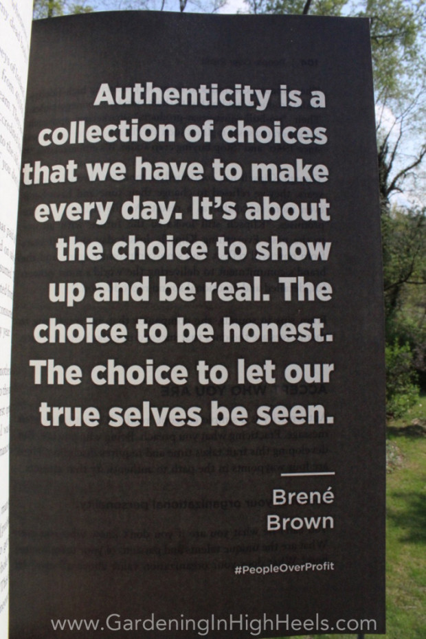 """Authenticity is a collection of choices that we have to make every day. It's about the choice to show up and be real. The choice to be honest. The choice to let our true selves be seen."" Brene Brown #quote #peopleoverprofit"