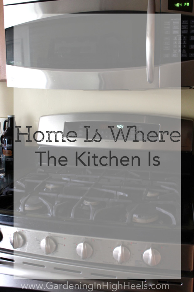 Home to me is where the kitchen is. It's the warmest place in the house!
