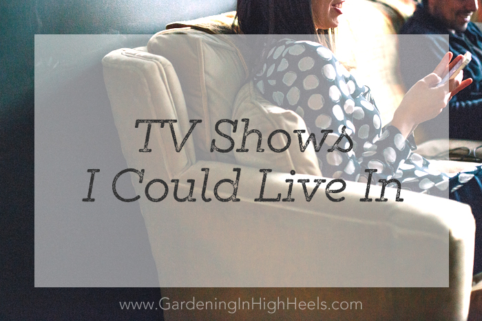 The five best TV shows I wish I could be a part of